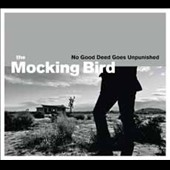 The Mocking Bird: No Good Deed Goes Unpunished