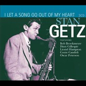 Stan Getz (Sax): I Let a Song Go Out of My Heart