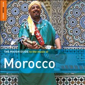 Various Artists: The Rough Guide to the Music of Morocco [Special Edition] [Bonus CD]