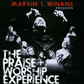 Marvin Winans: The  Praise + Worship Experience *