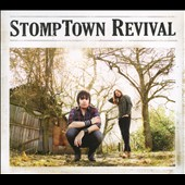 Stomptown Revival: StompTown Revival [Digipak]