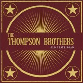 Thompson Brothers: Old State Road