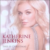 Katherine Jenkins: This is Christmas