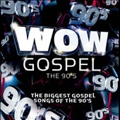 Various Artists: Wow Gospel: The 90s