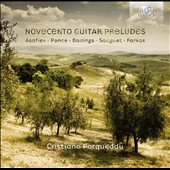 Novecento Guitar Preludes - works by Asafiev, Ponce, Badings, Sauguet, Farkas / Cristiano Porqueddu, guitar
