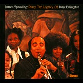 James Spaulding: Plays the Legacy of Duke Ellington [Digipak]