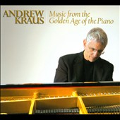 Music from the Golden Age of the Piano