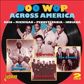 Various Artists: Doo Wop Across America: Ohio - Michigan - Pennsylvania - Indiana
