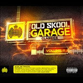 Various Artists: Back to the Old Skool: Garage Classics, Vol. 2 [PA] [Digipak]