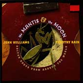The Mantis and the Moon / John Williams, Timothy Kain