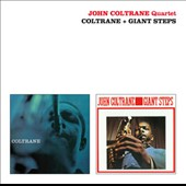 John Coltrane: Coltrane/Giant Steps [Remastered]