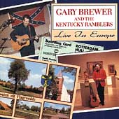 Gary Brewer & The Kentucky Ramblers: Live in Europe