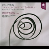Couperin: Trois Lecons de Tenebres / The King s Consort, Carolyn Sampson, Marianne Beate Kielland, Susanne Heinrich