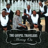 The Gospel Travelers: Moving On [Single]