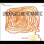 Randy Klein: Underground Romantic [Digipak]