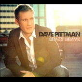 Dave Pittman: Crazy Brave [Digipak]