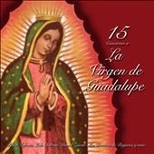 Various Artists: 15 Canciones a La Virgen de Guadalupe