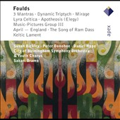 John Foulds (1880-1939): Songs, concertos, orchestral works / Susan Bickley, mz; Daniel Hope, violin; Peter Donohoe, piano