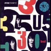 Five Thirty: Bed [Bonus CD] [Bonus Tracks]