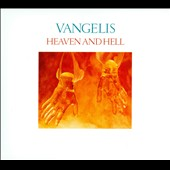 Vangelis: Heaven and Hell [Remastered]