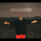 Charles Taylor & United In Purpose: Purposed By God [Digipak]