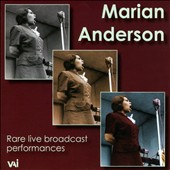 Rare Live Broadcast Performances / Marian Anderson