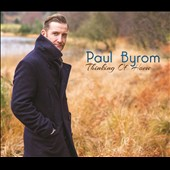 Paul Byrom: Thinking of Home [Digipak]
