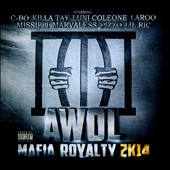 Awol: Mafia Royalty 2K14 [PA] [Digipak]