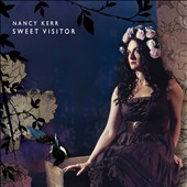 Nancy Kerr: Sweet Visitor