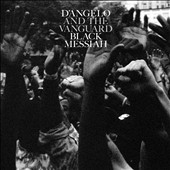 D'Angelo/D'Angelo and the Vanguard: Black Messiah *
