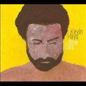 Kevin Hays: A New Day [Digipak] *