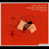 Kenny Werner: The Melody [Digipak]