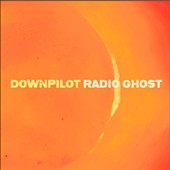 Downpilot: Radio Ghost *