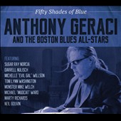 Boston All-Stars Band/Anthony Geraci: Fifty Shades of Blue [Digipak]