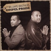 The Williams Brothers: Gospel Praise *