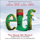 Original London Cast: Elf: The Musical [Original London Cast Recording]