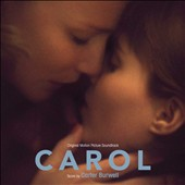Carter Burwell: Carol [Original Motion Picture Soundtrack] *