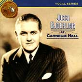Vocal Series - Jussi Björling at Carnegie Hall