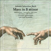 J.S. Bach: Mass in B minor, BWV 232 / Maria Keohane, Joanne Lunn, Alex Potter, Jan Kobow, Peter Harvey. Concerto Copenhagen, Lars Ulrik Mortensen
