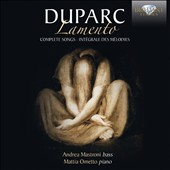 Henri Duparc (1848-1933): 'Lamento' - The Complete Songs / Andrea Mastroni, bass; Mattia Ometto, piano