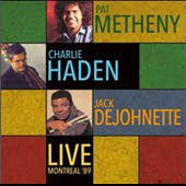 Jack DeJohnette/Pat Metheny/Pat Metheny Group/Charlie Haden: Montreal Live '89: Festival Internationale De Jazz De Montreal '89