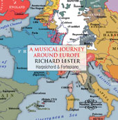 A Musical Journey Around Europe - Early Keyboard Music by J.S. Bach, Handel, Haydn, Mozart & Scarlatti / Richard Lester, harpsichord; Elizabeth Lester, recorder