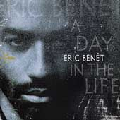 Eric Benét: A Day in the Life