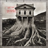 Bon Jovi: This House Is Not for Sale [11/4]