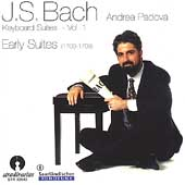 Bach: Keyboard Suites Vol 1 - Early Suites / Andrea Padova