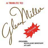The Modernaires: A Tribute to Glenn Miller, Vol. 1