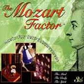 Mozart Factor - Music for Self-Enhancement - The Body, etc