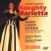 Herbert: Maughty Marietta / Byess, Ohio Light Opera, et al