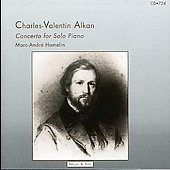 Alkan: Concerto for Solo Piano, etc / Marc-André Hamelin