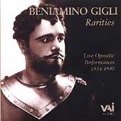 Beniamino Gigli Rarities - Live Performances 1934-1940